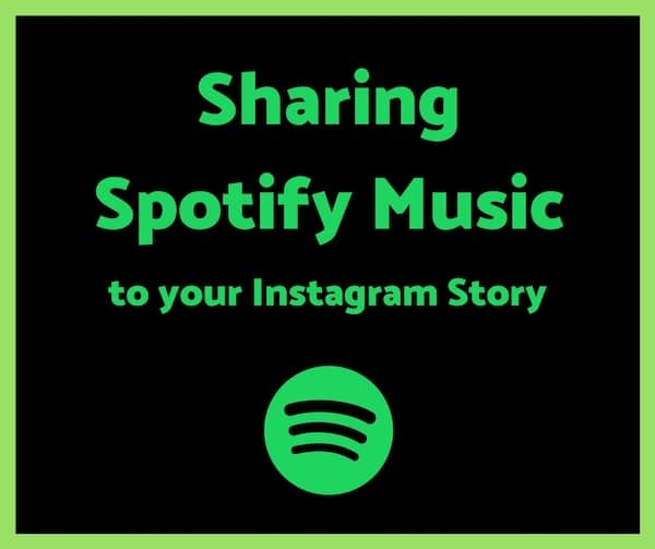 How to Share Spotify Music on Your Instagram Story