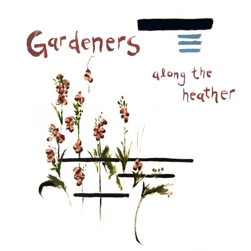Gardeners Along The Heather Album Review