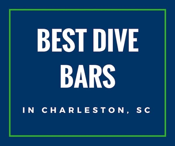 21 Best Dive Bars in Charleston